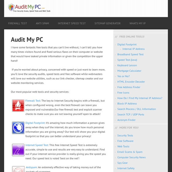 Firewall Test, Web Tools and Free Internet Security Audit: Audit My PC