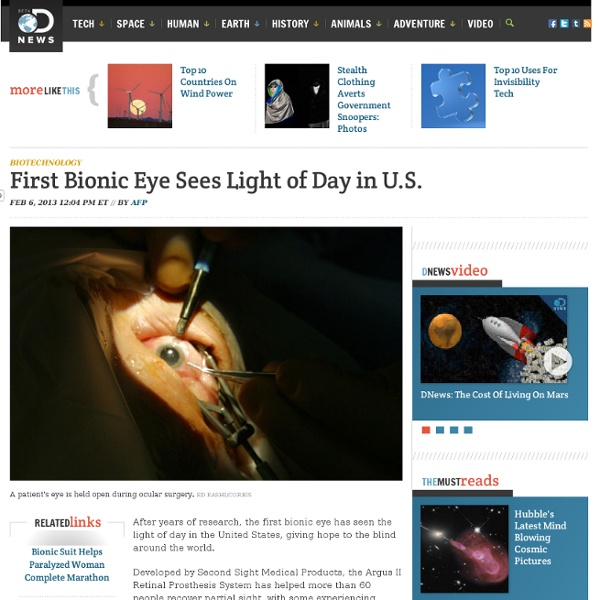 First Bionic Eye Sees Light of Day in U.S.