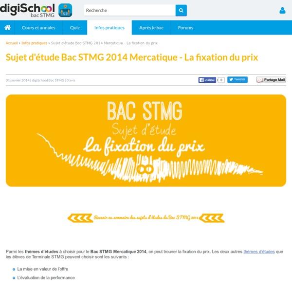 # 1 La Fixation du Prix - Sujet d'étude Bac STG Mercatique 2013