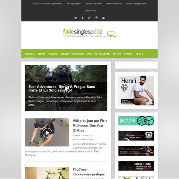 Fixie Singlespeed, infos vélo fixie, pignon fixe, singlespeed quotidiennes