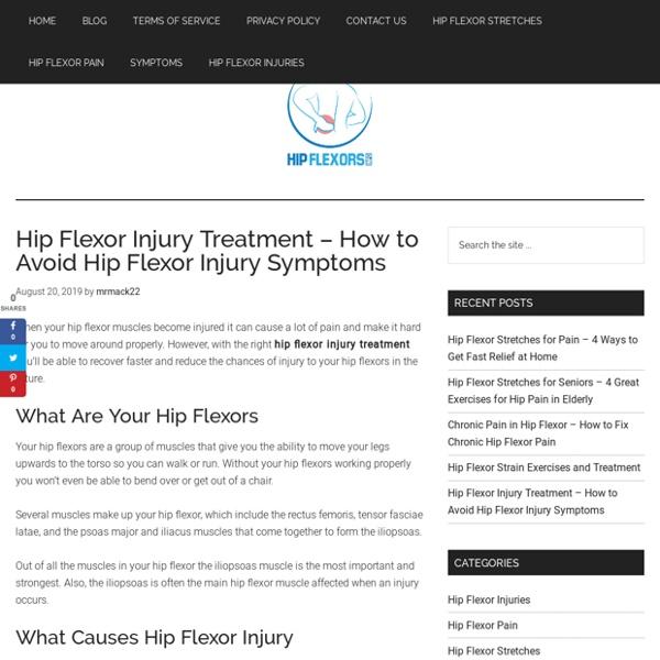 Hip Flexor Injury Treatment - 3 of The Best Treatments for Hip Flexor Pain