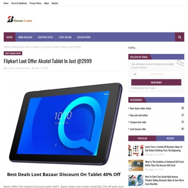 Flipkart Loot Offer Alcatel Tablet In Just @2999