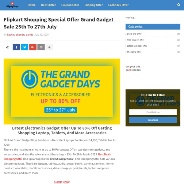 Flipkart Shopping Special Offer Grand Gadget Sale 25th To 27th July
