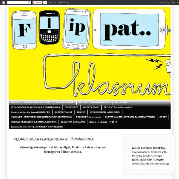 #flippatklassrum: #FlippadLgr11 #flippadforskning PEDAGOGISKA PLANERINGAR FÖRMÅGORNA #visomägerförmågor MATRISER