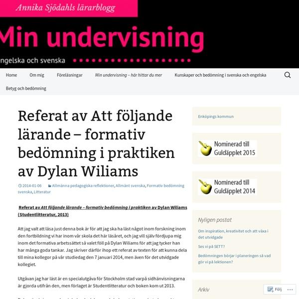 Referat av Att följande lärande – formativ bedömning i praktiken av Dylan Wil...