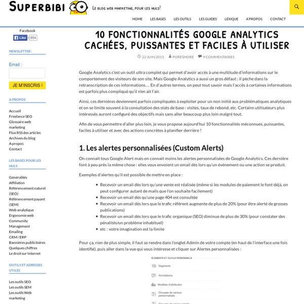 10 fonctionnalités Google Analytics cachées, puissantes et faciles à utiliser