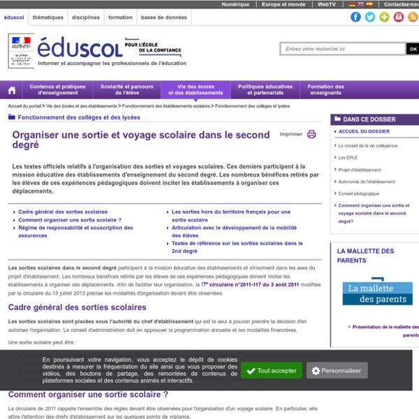 Fonctionnement des collèges et lycées - Comment organiser une sortie et voyage scolaire dans le second degré?