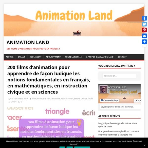 Des films d'animation pédagogiques pour toute la famille