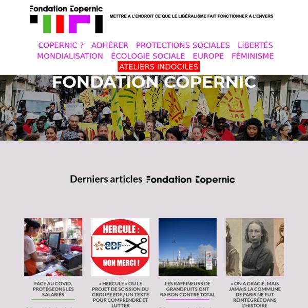 Fondation Copernic – Pour remettre à l'endroit ce que le libéralisme fait fonctionner à l'envers