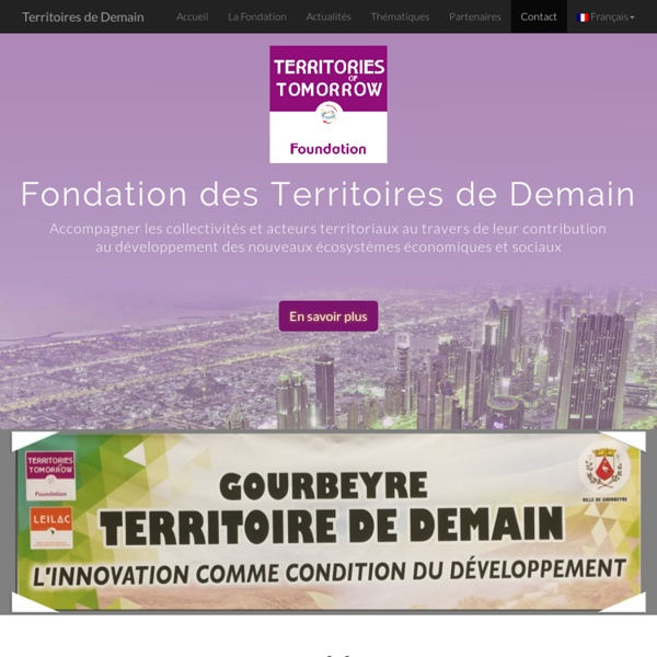 Territories of Tomorrow - Fondation