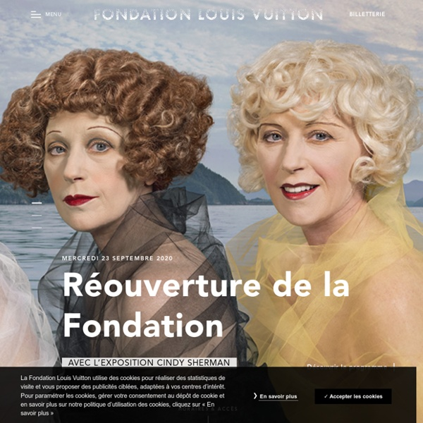 Fondation Louis Vuitton Paris Musée art contemporain et moderne