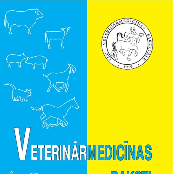 """PROCEEDINGS of Conference """"Research and Practice in Veterinary Medicine - 2014"""" 27th–28 th November 2014, Jelgava, Latvia Au sommaire notamment: CYSTICERCOSIS: CURRENT SITUATION IN LATVIA"""