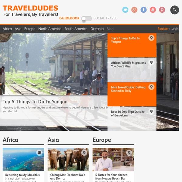 Traveldudes – For Travelers, By Travelers!
