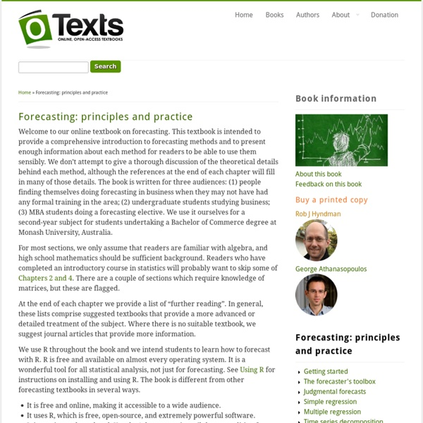 An online textbook by Rob J Hyndman and George Athanasopoulos