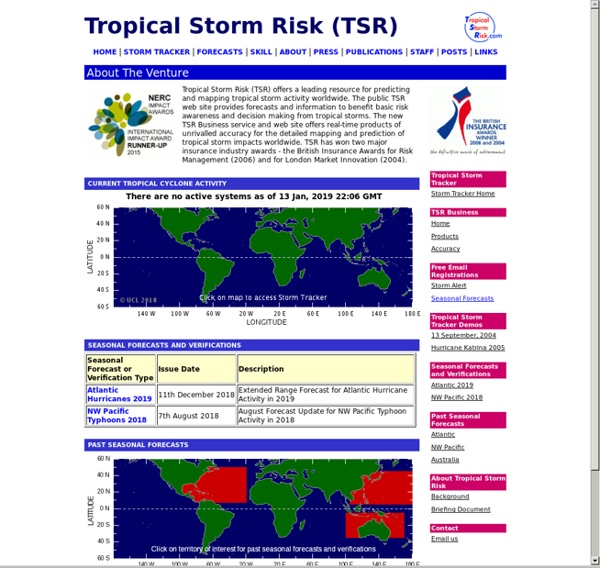 Tropical Storm Risk (TSR) for long-range forecasts of hurricane, typhoon and cyclone worldwide
