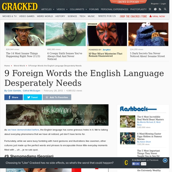 9 Foreign Words the English Language Desperately Needs