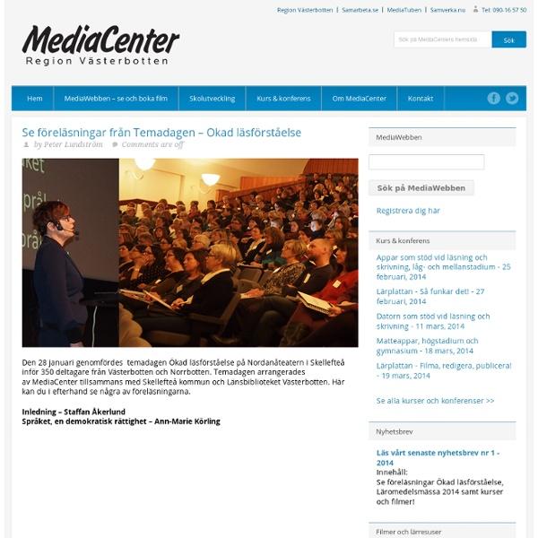 MediaCenter i Västerbotten » Se föreläsningar från Temadagen – Ökad läsförståelse