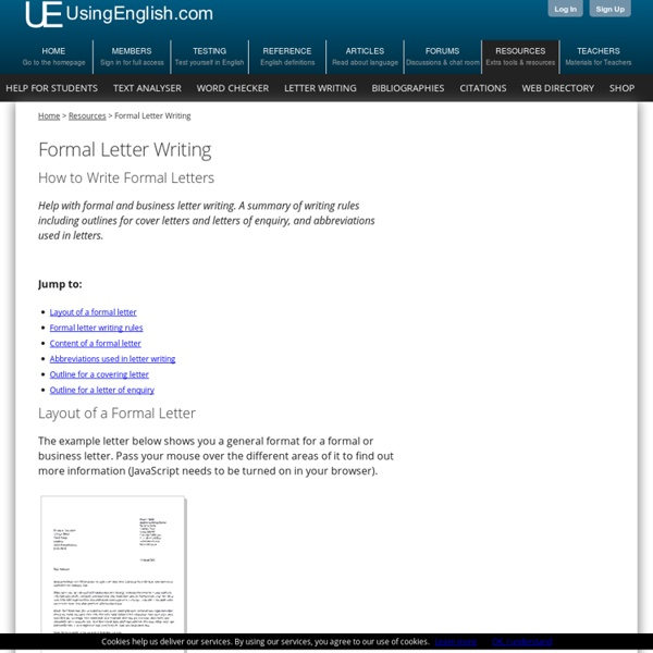 formal letter tips An introduction to letter writing  by:  tips for writing good letters  these are formal letters and messages need to be precise and detailed, covering all the .