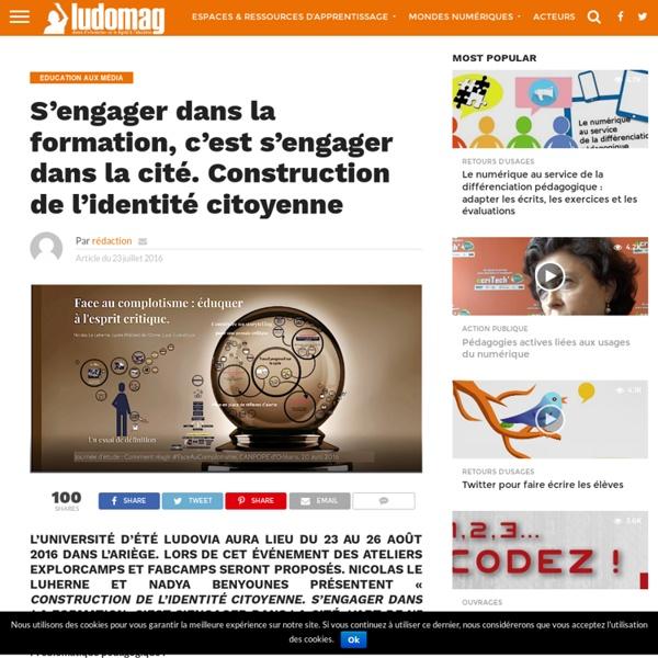S'engager dans la formation, c'est s'engager dans la cité. Construction de l'identité citoyenne – Ludovia Magazine