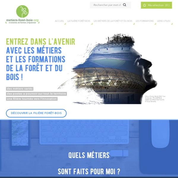 Métiers de la Forêt et du Bois : métiers, formations, établissements