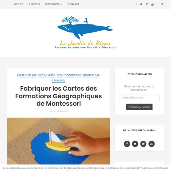 Fabriquer les Cartes des Formations Géographiques de Montessori