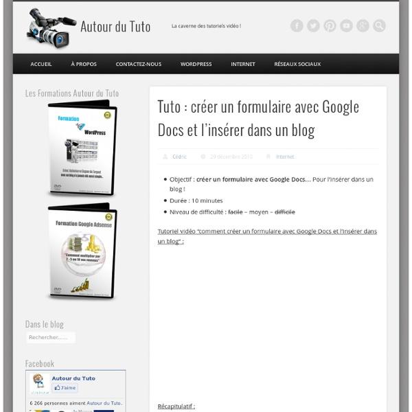 Tuto : créer un formulaire avec Google Docs et l'insérer dans un blog