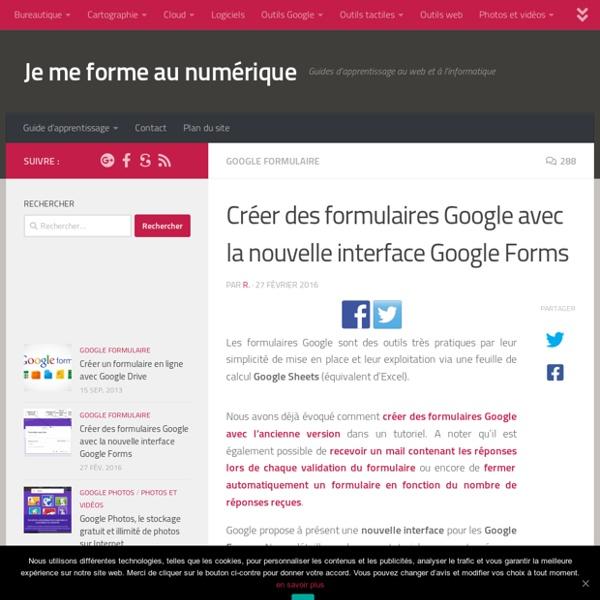 Tutoriel : Créer un formulaire avec la nouvelle interface Google Forms