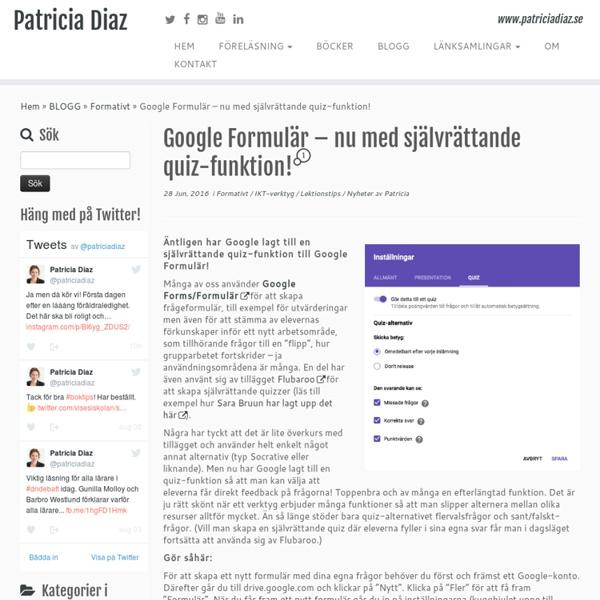 Google Formulär – nu med självrättande quiz-funktion! – Patricia Diaz