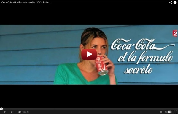 Coca Cola et La Formule Secrète (2013) Entier [Film complet] A VOIR - France reportage
