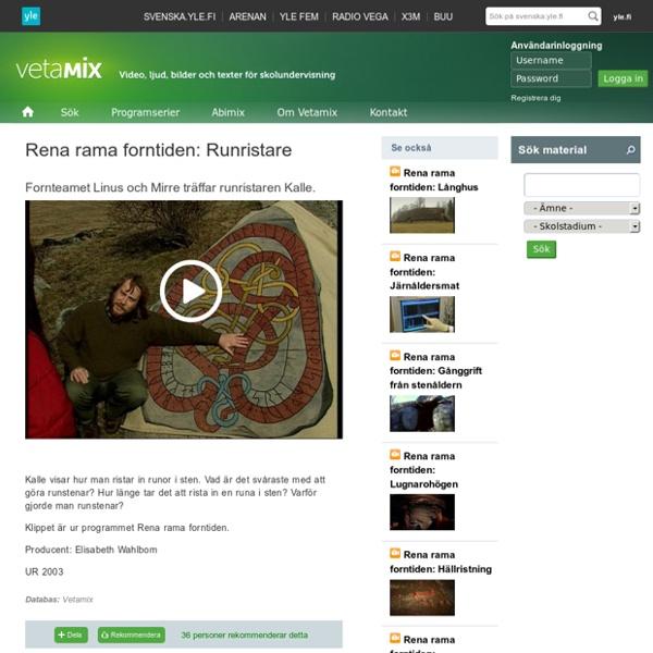 Rena rama forntiden: Runristare