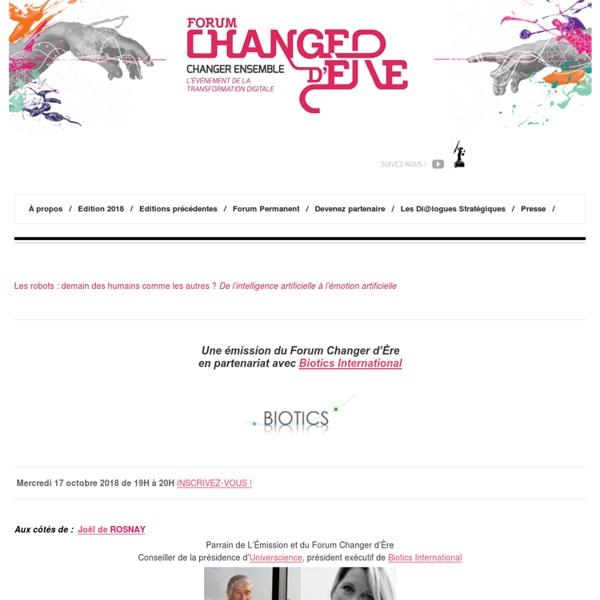 Forum Changer d'ère » Le 5 juin à la cité des Sciences et de l'industrie