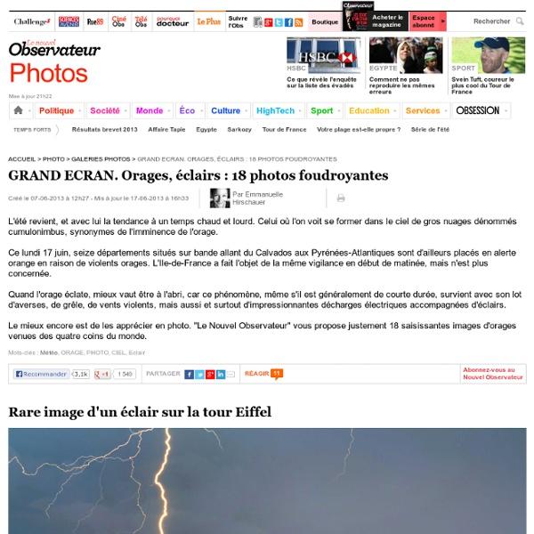 GRAND ECRAN. Orages, éclairs : 18 photos foudroyantes