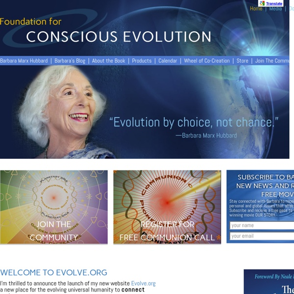 Foundation for Conscious Evolution