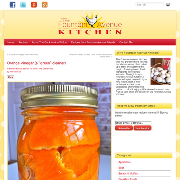 "The Fountain Avenue Kitchen – Orange Vinegar (a ""green"" cleaner)"