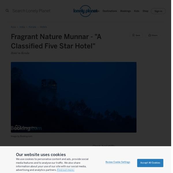 "Fragrant Nature Munnar - ""A Classified Five Star Hotel"""