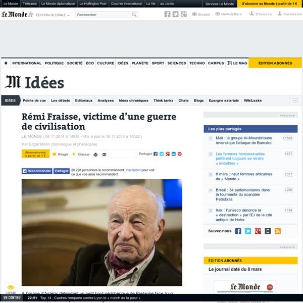 Rémi Fraisse, victime d'une guerre de civilisation