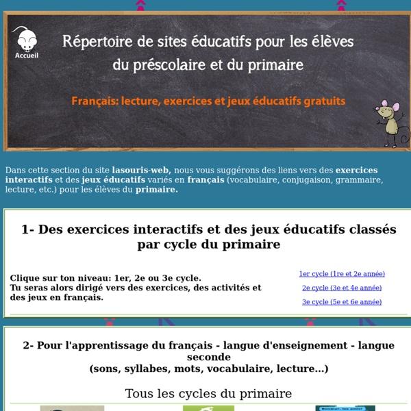 Sites éducatifs pour le préscolaire et le primaire - Français - Lecture - Exercices