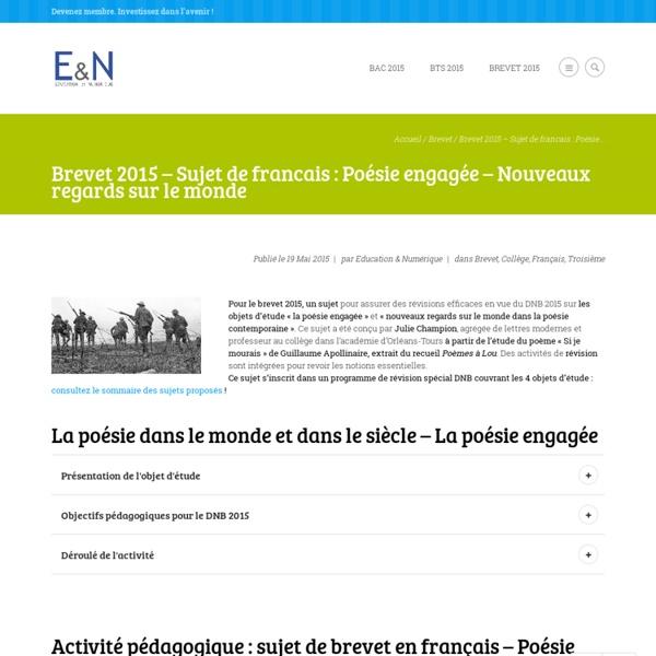 Brevet 2014 - Sujet de francais : Poésie engagée - Nouveaux regards sur le monde [DNB 2014