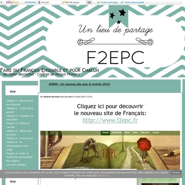Faire du Français Ensemble et pour Chacun - Madame Mariottat - Collège de Piégut Pluviers