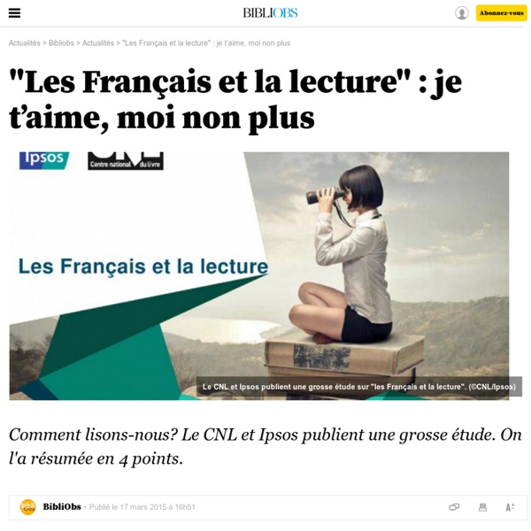 """""""Les Français et la lecture"""": je t'aime, moi non plus - 21 mars 2015"""