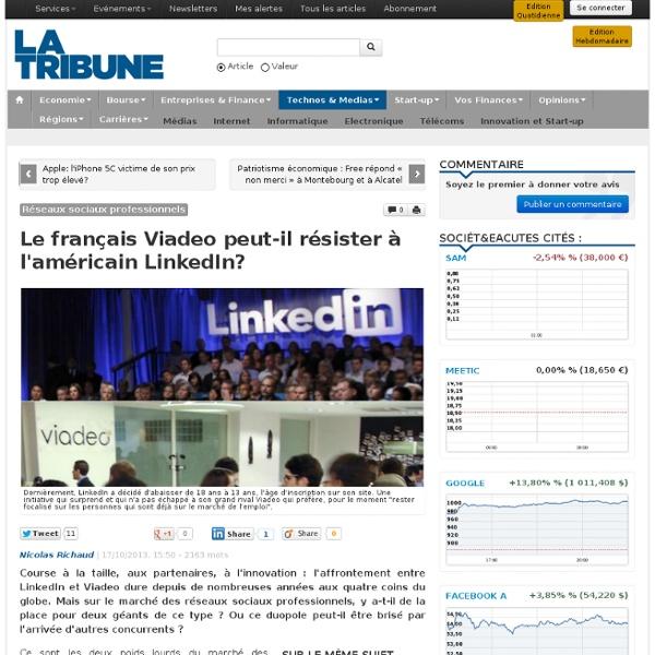 Le français Viadeo peut-il résister à l'américain LinkedIn?