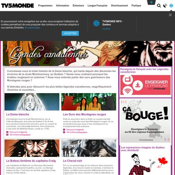 Langue Francaise : Légendes canadiennes