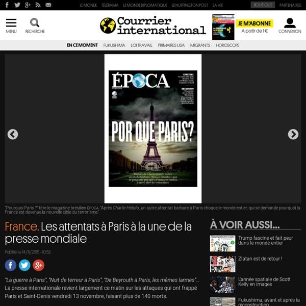 France. Les attentats à Paris à la une de la presse mondiale
