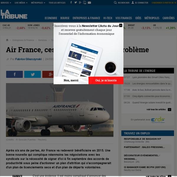 Air France, ces profits qui posent problème