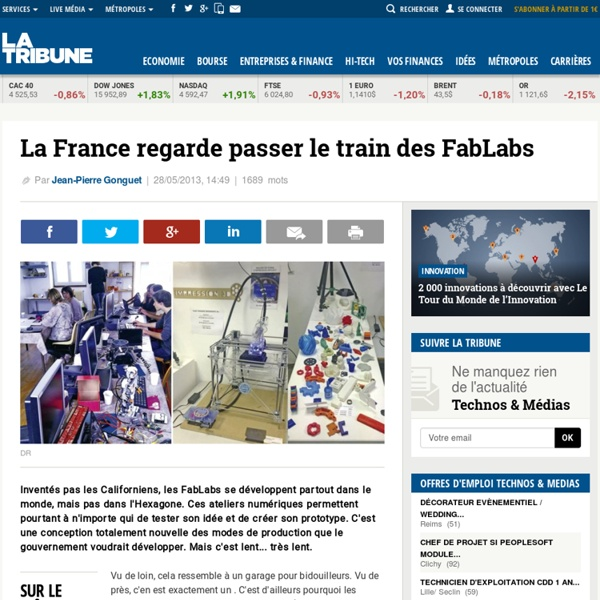La France regarde passer le train des FabLabs
