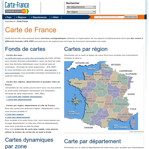 Carte France - la carte de France des région et département sur carte france info
