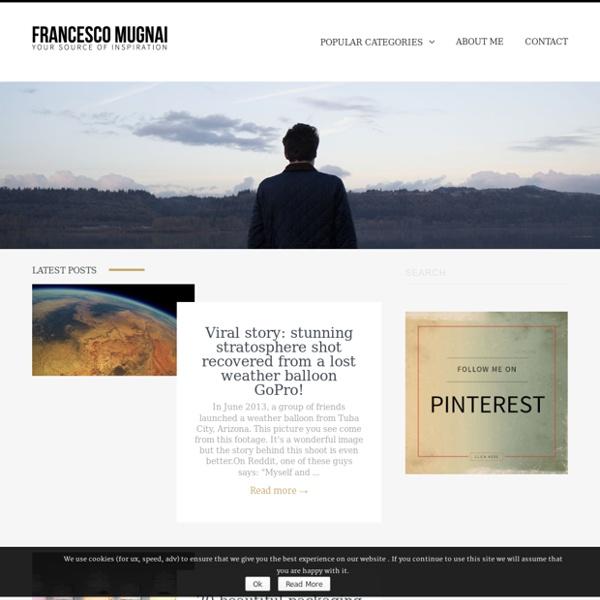 Blog of Francesco Mugnai - your source of inspiration