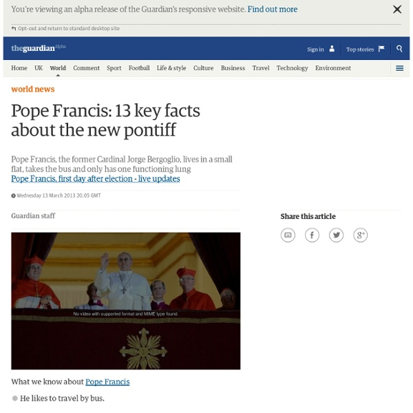 Pope Francis: 13 key facts about the new pontiff
