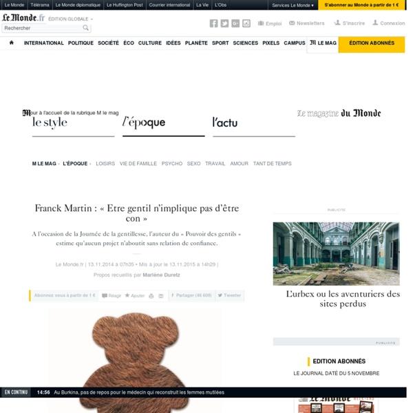 Franck Martin: «Etre gentil n'implique pas d'être con»