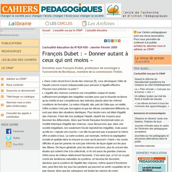 François Dubet : « Donner autant à ceux qui ont moins »